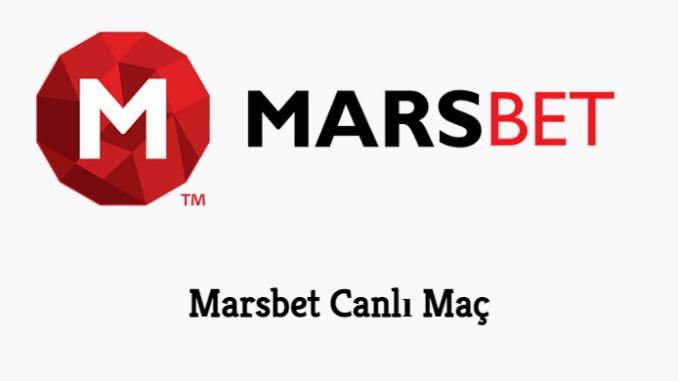 Marsbet Canlı Maç